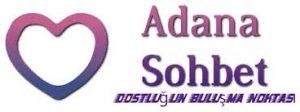Adana chat sohbet