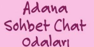 Adana sohbet